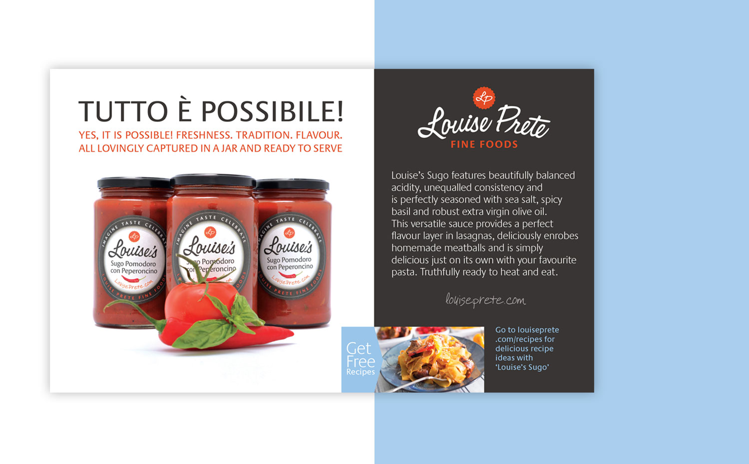 Louise Prete Fine Foods digital and traditional advertising campaigns